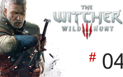 The Witcher 3: Wild Hunt (Let's Play #04)